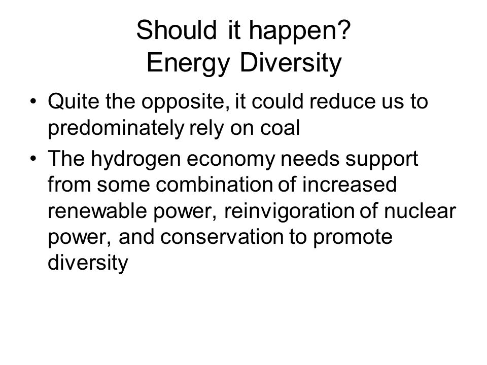 Should it happen Energy Diversity