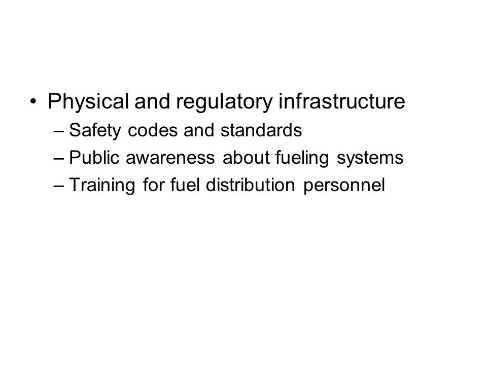 Physical and regulatory infrastructure