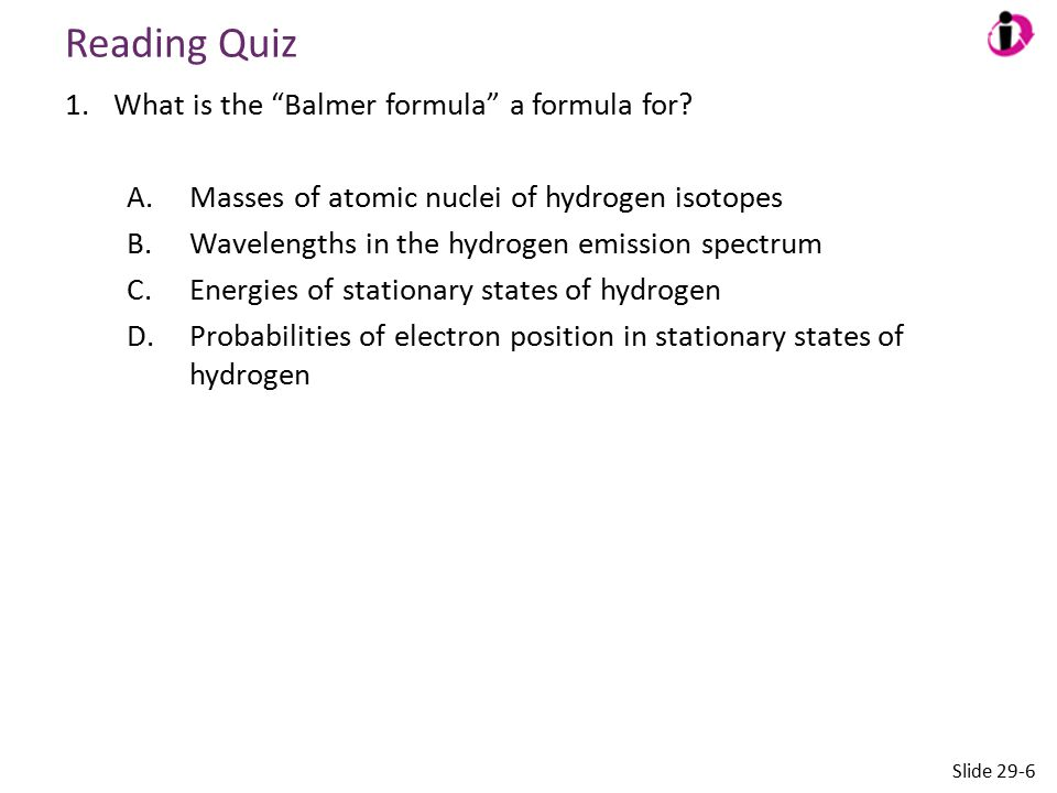 Reading Quiz What is the Balmer formula a formula for