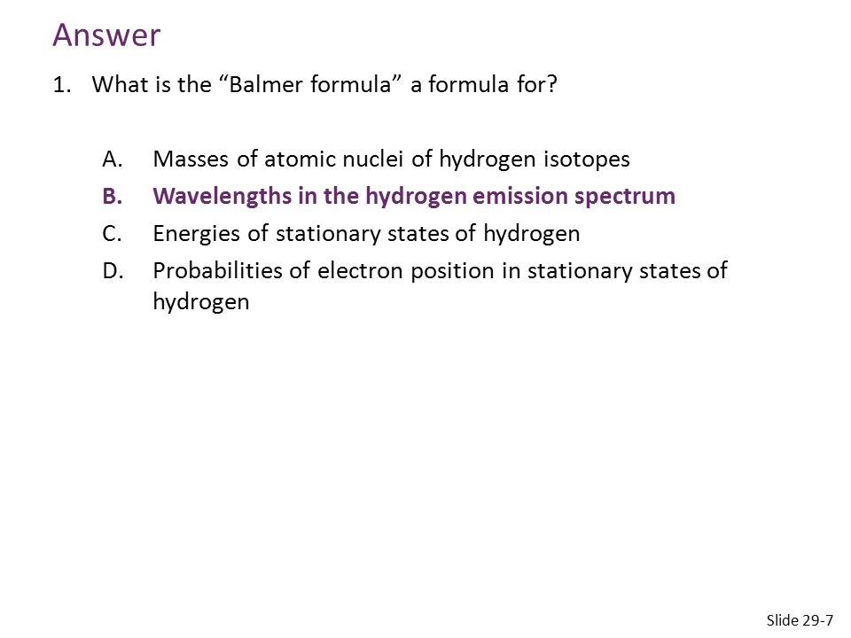 Answer What is the Balmer formula a formula for