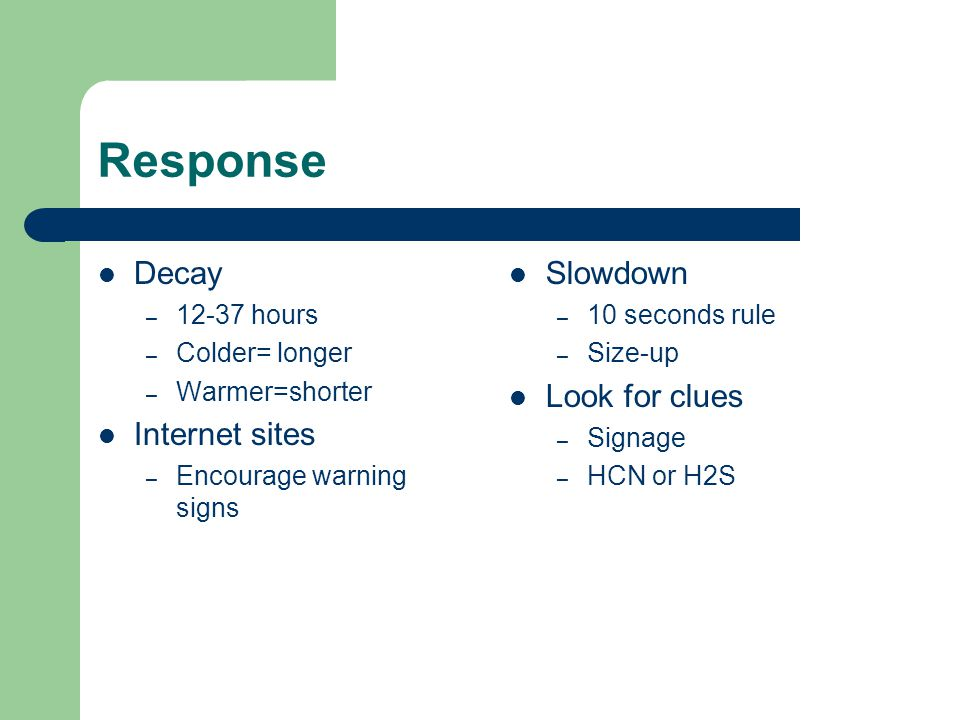 Response Decay Internet sites Slowdown Look for clues 12-37 hours