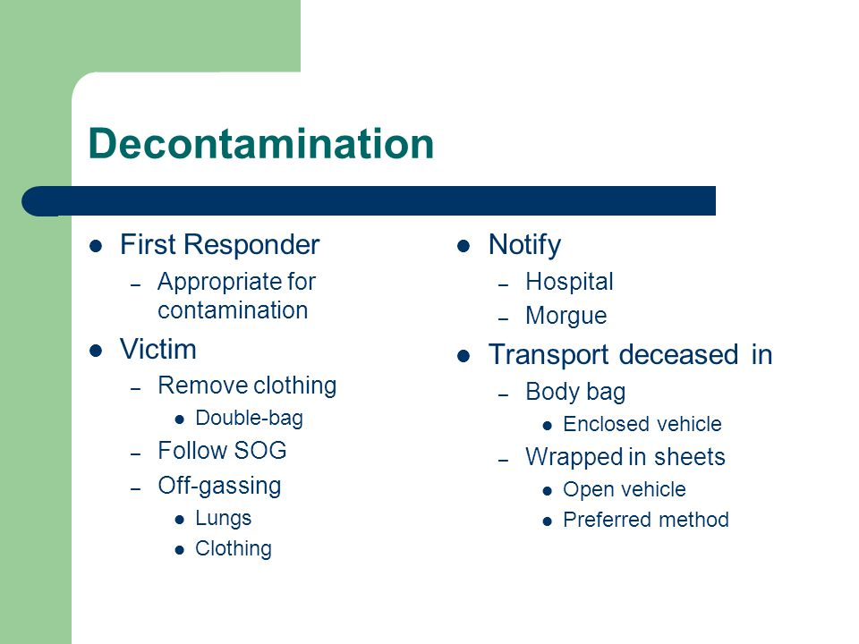 Decontamination First Responder Victim Notify Transport deceased in