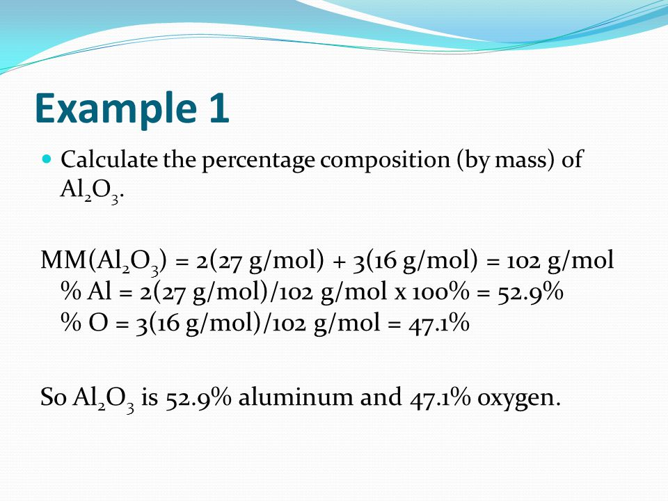 Example 1 Calculate the percentage composition (by mass) of Al2O3.