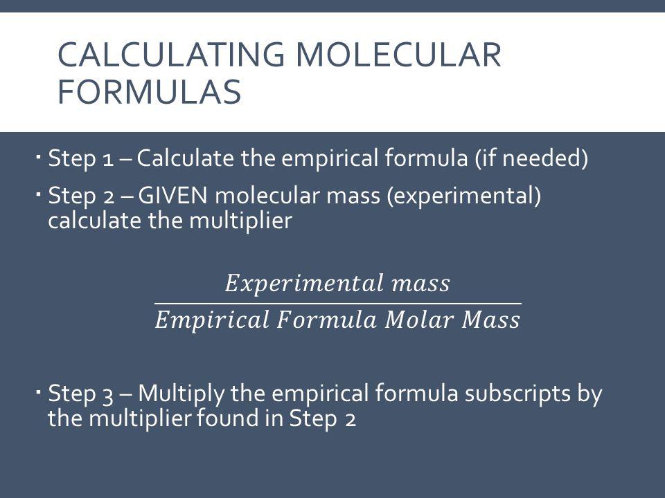 Calculating Molecular Formulas