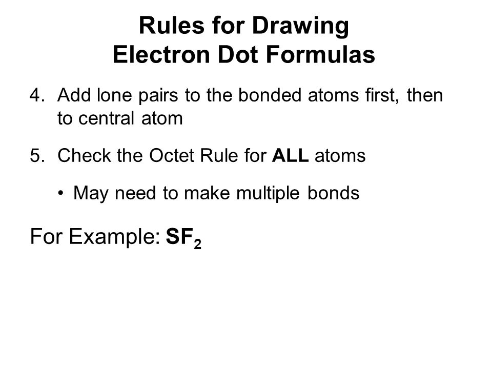 Rules for Drawing Electron Dot Formulas