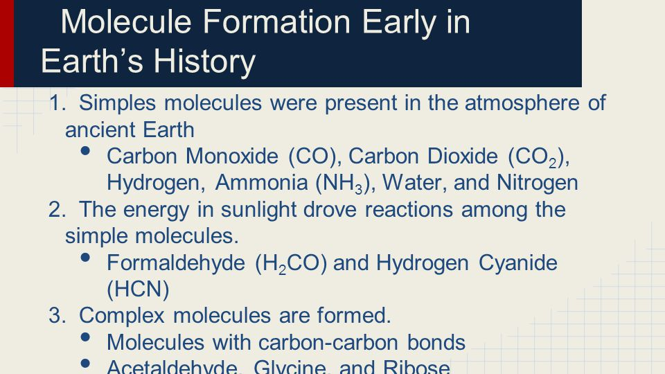 Molecule Formation Early in Earth's History
