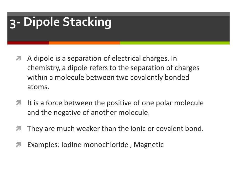 3- Dipole Stacking