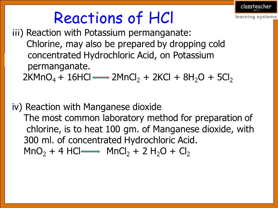 Reactions of HCl iii) Reaction with Potassium permanganate: