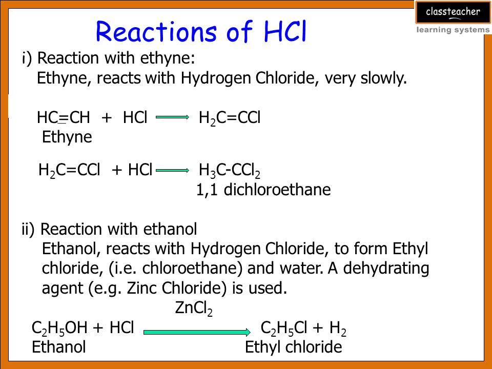 Reactions of HCl i) Reaction with ethyne: