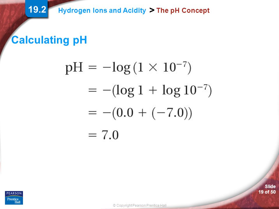 19.2 The pH Concept Calculating pH