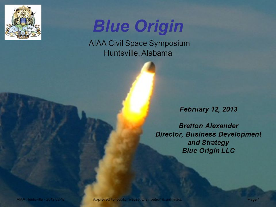 Blue Origin AIAA Civil Space Symposium Huntsville, Alabama