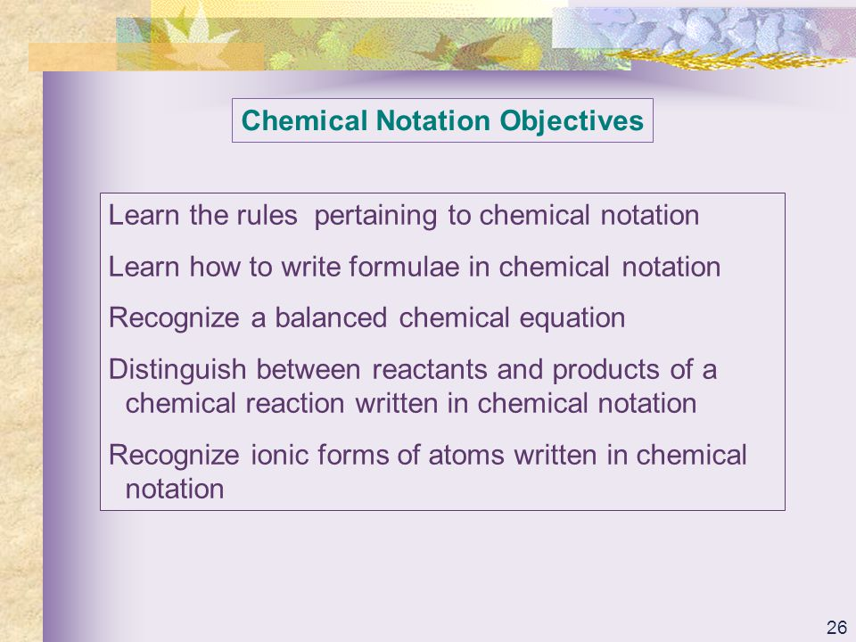 Chemical Notation Objectives