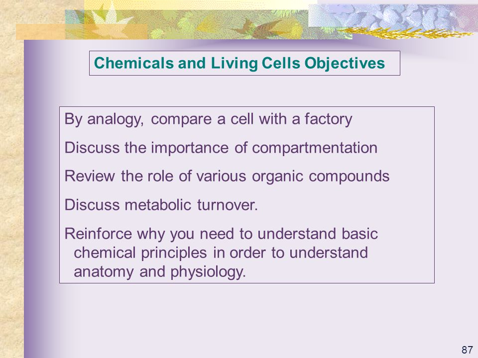 Chemicals and Living Cells Objectives