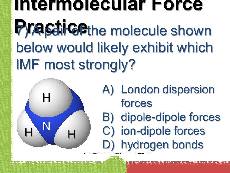 Intermolecular Force Practice