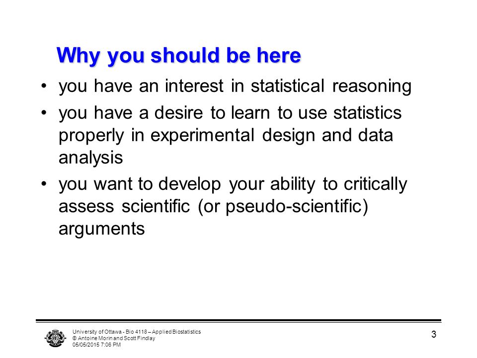 Why you should be here you have an interest in statistical reasoning