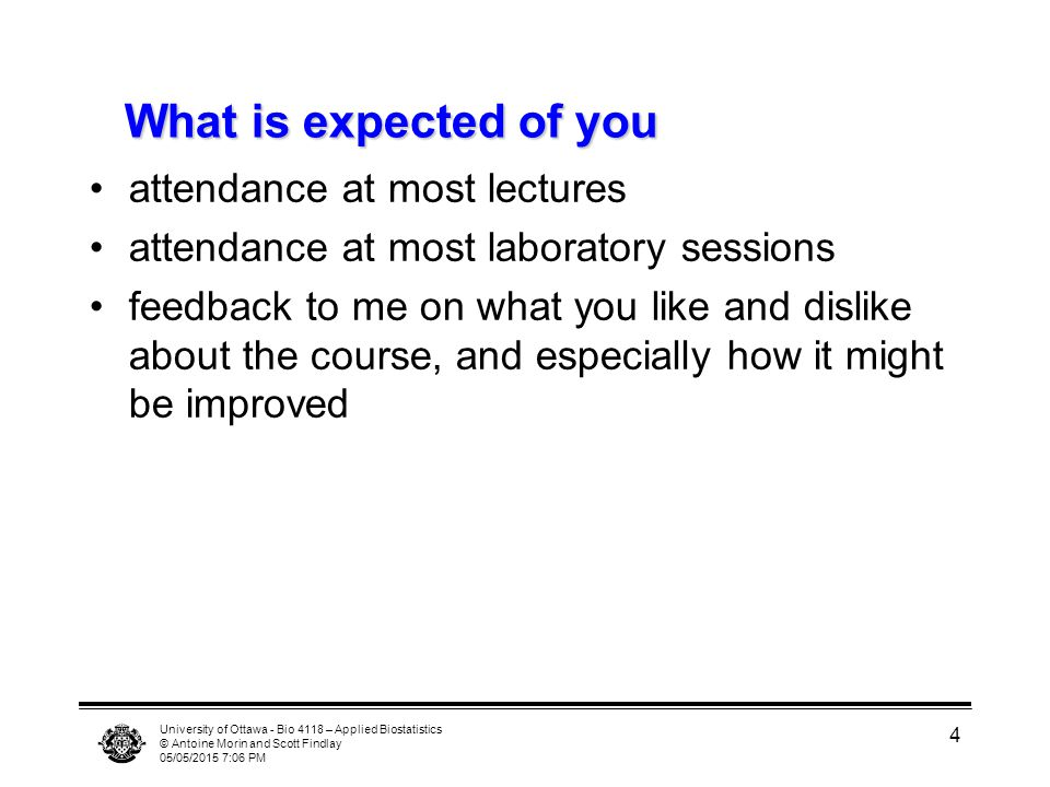 What is expected of you attendance at most lectures