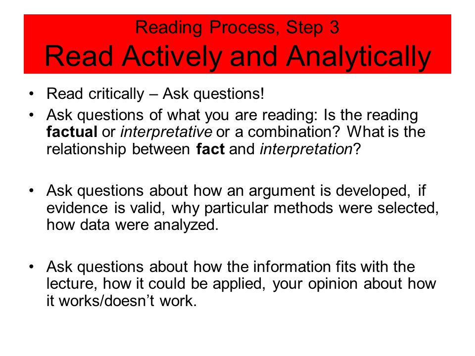 Reading Process, Step 3 Read Actively and Analytically