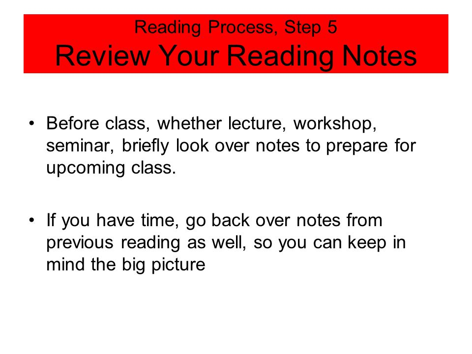 Reading Process, Step 5 Review Your Reading Notes