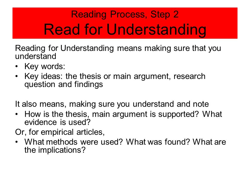 Reading Process, Step 2 Read for Understanding