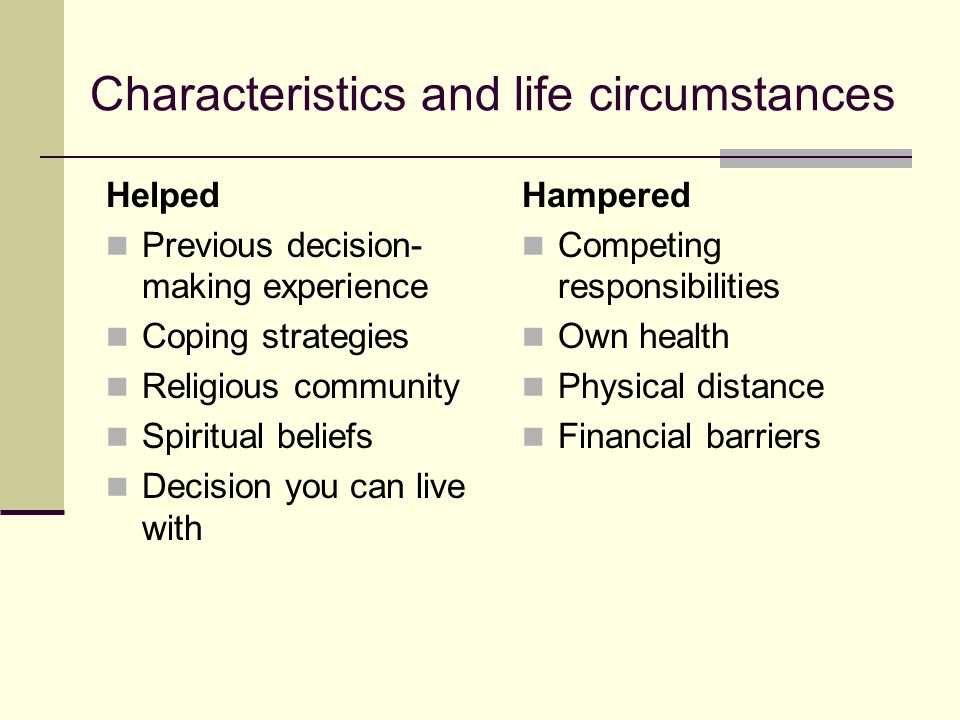 Characteristics and life circumstances
