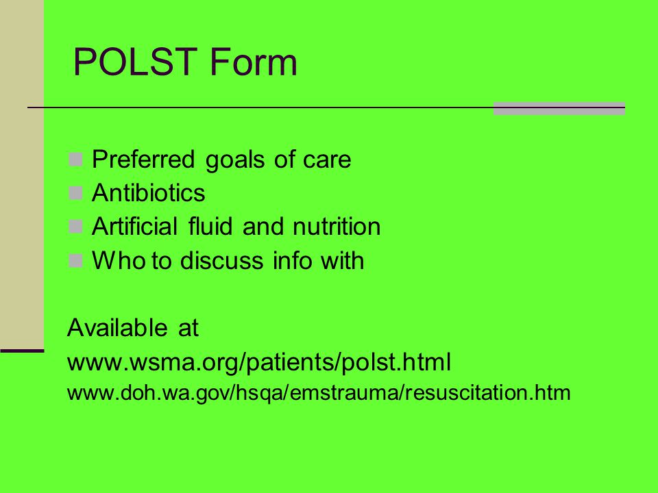 POLST Form Preferred goals of care Antibiotics