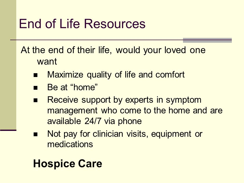 End of Life Resources Hospice Care