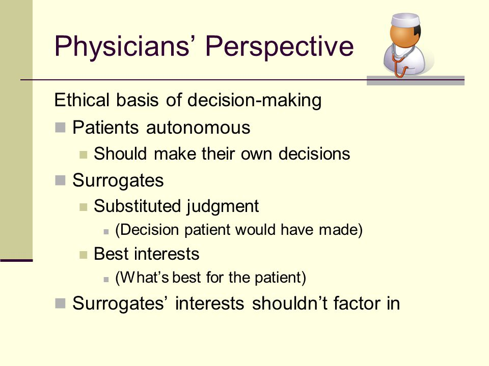 Physicians' Perspective