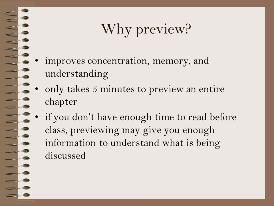 Why preview improves concentration, memory, and understanding