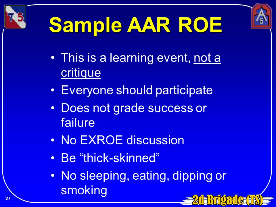 Sample AAR ROE This is a learning event, not a critique
