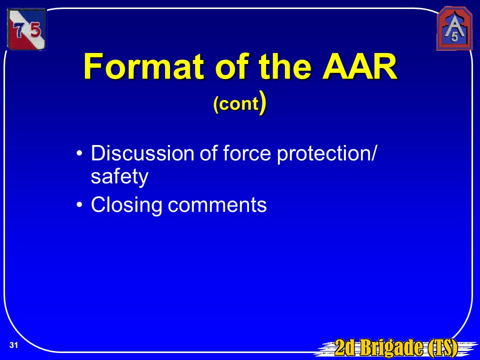 Format of the AAR (cont)