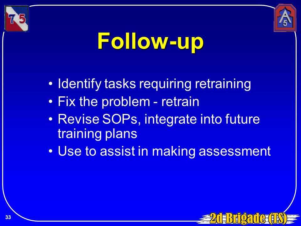 Follow-up Identify tasks requiring retraining