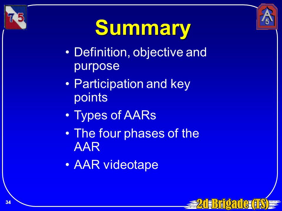 Summary Definition, objective and purpose Participation and key points