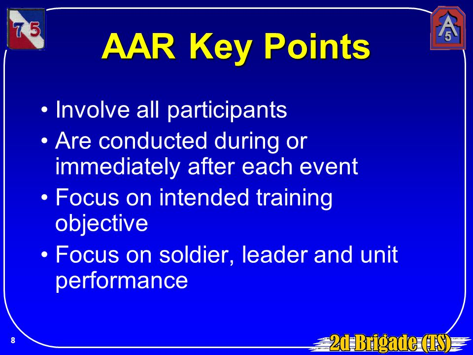 AAR Key Points Involve all participants