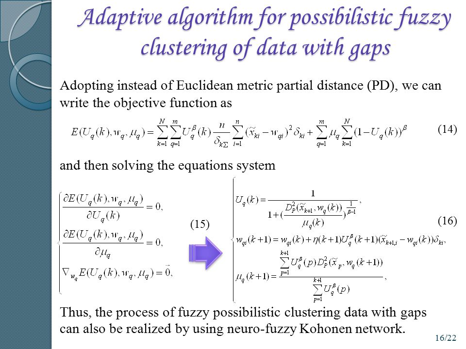 Adaptive algorithm for possibilistic fuzzy clustering of data with gaps