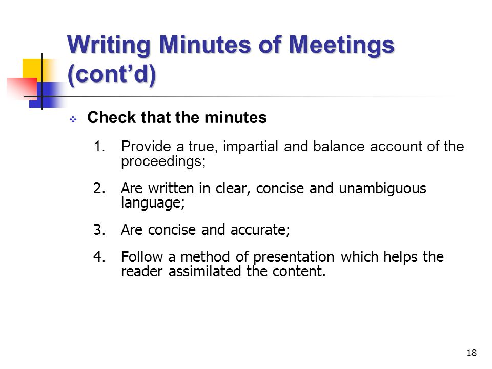 Writing Minutes of Meetings (cont'd)