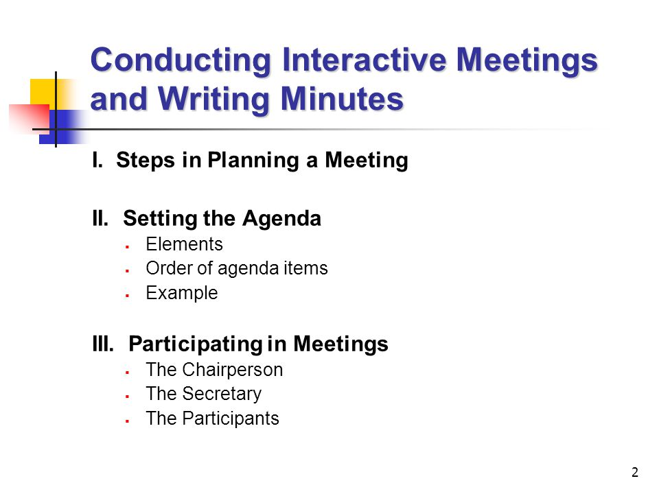 Conducting Interactive Meetings and Writing Minutes