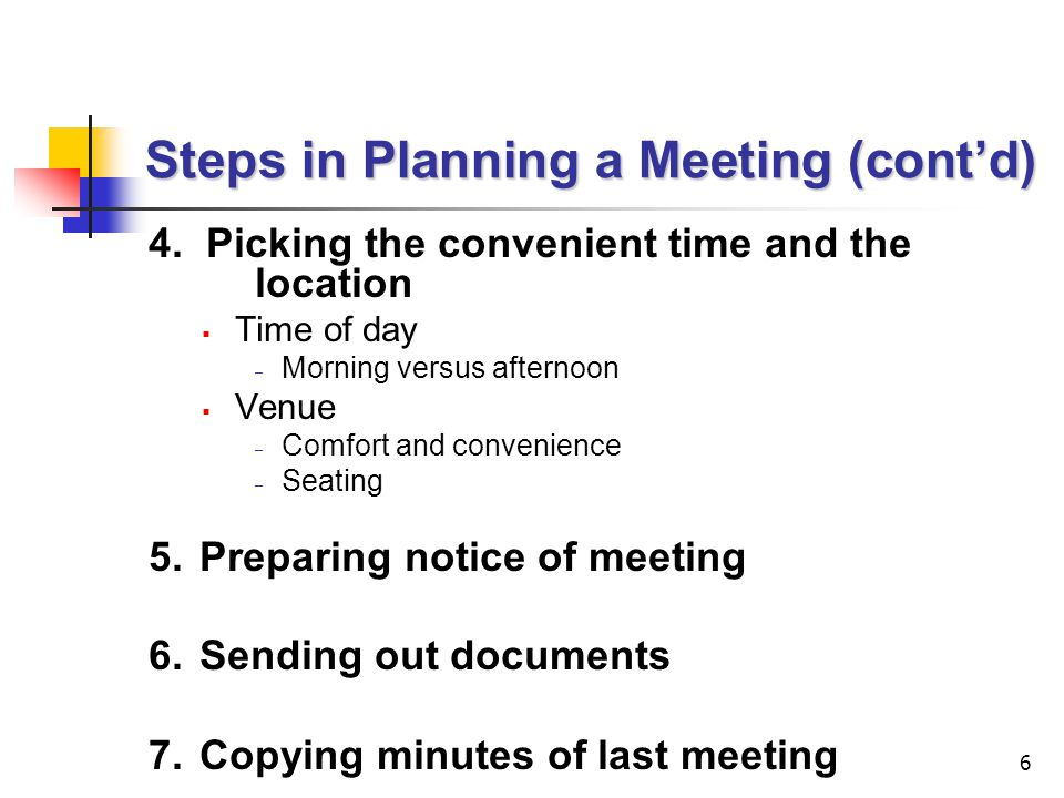 Steps in Planning a Meeting (cont'd)