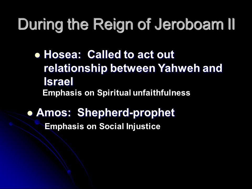 During the Reign of Jeroboam II