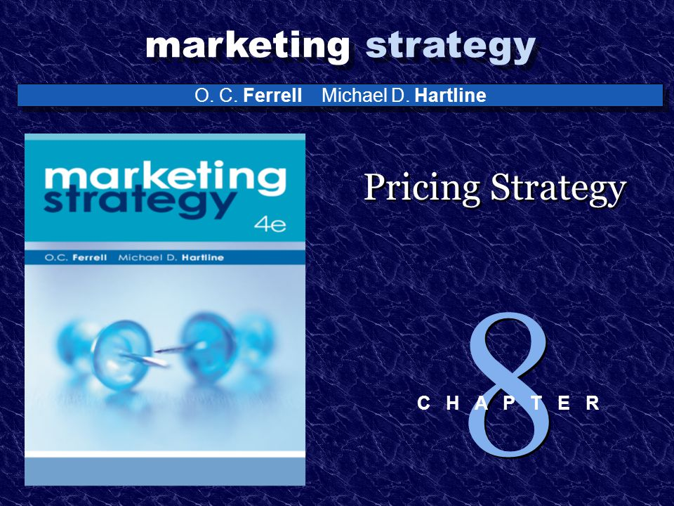 Pricing Strategy 8 C H A P T E R