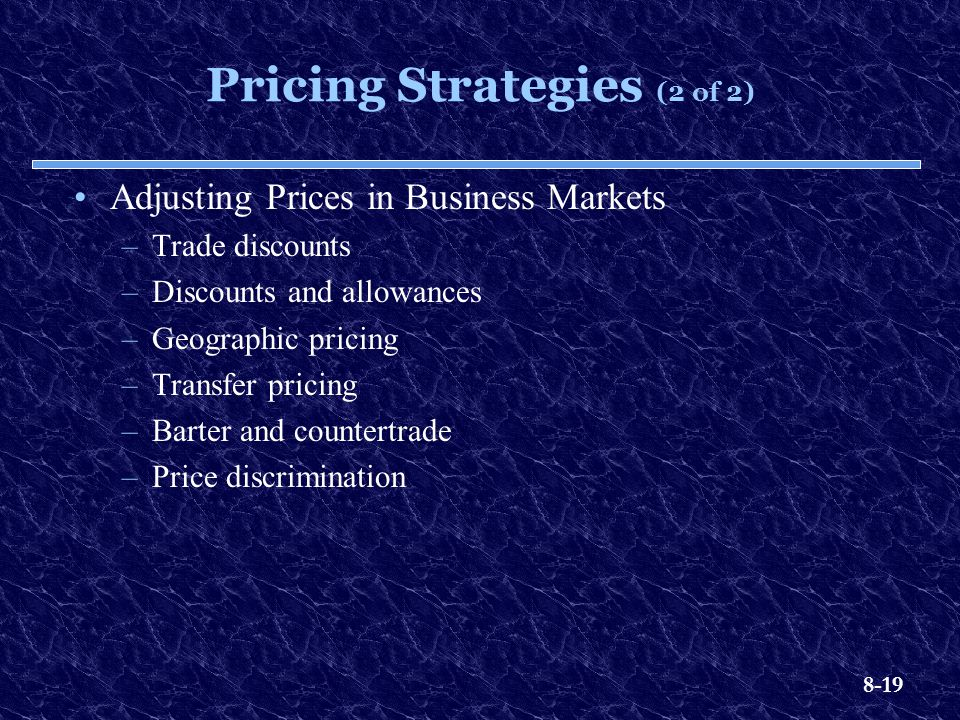 Pricing Strategies (2 of 2)