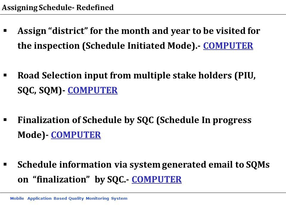 Finalization of Schedule by SQC (Schedule In progress Mode)- COMPUTER