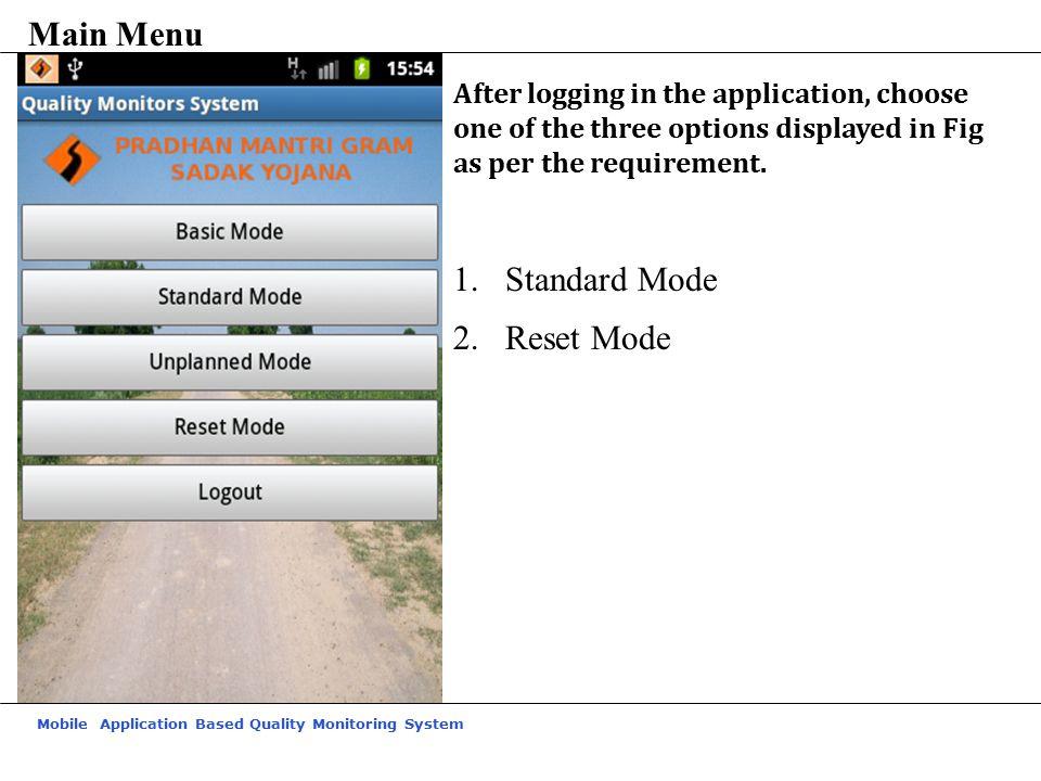 Main Menu Standard Mode Reset Mode