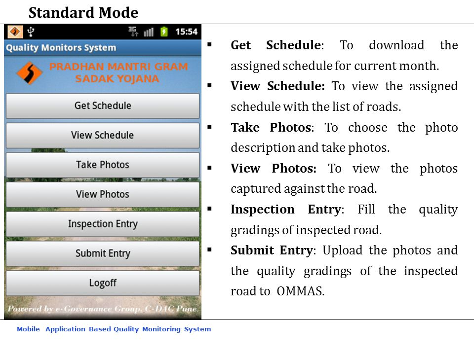 Standard Mode Get Schedule: To download the assigned schedule for current month.
