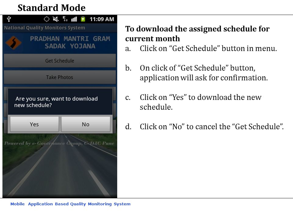 Standard Mode To download the assigned schedule for current month