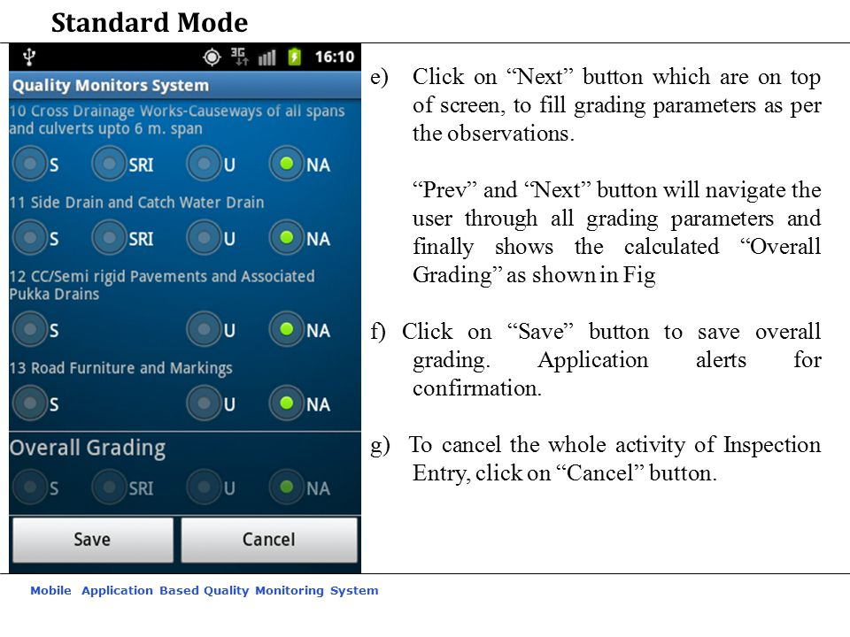 Standard Mode Click on Next button which are on top of screen, to fill grading parameters as per the observations.
