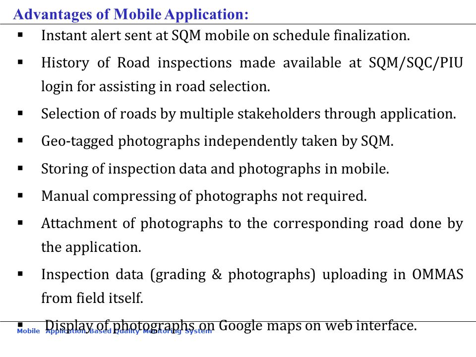 Advantages of Mobile Application: