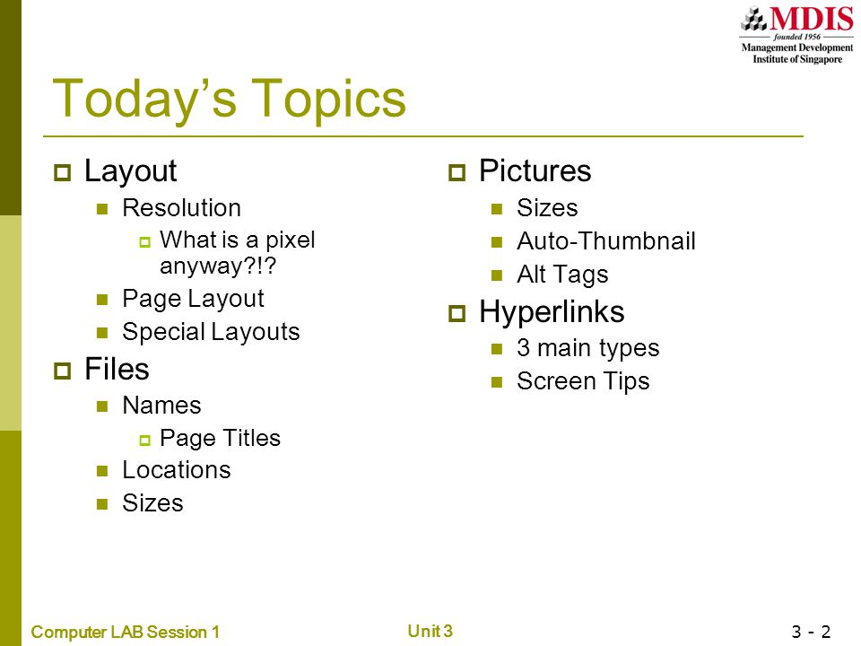 Today's Topics Layout Files Pictures Hyperlinks Resolution Page Layout