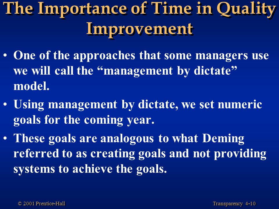 The Importance of Time in Quality Improvement
