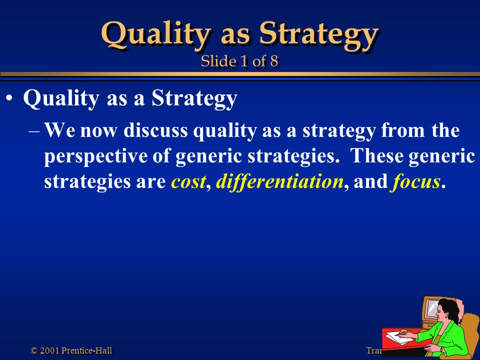 Quality as Strategy Slide 1 of 8