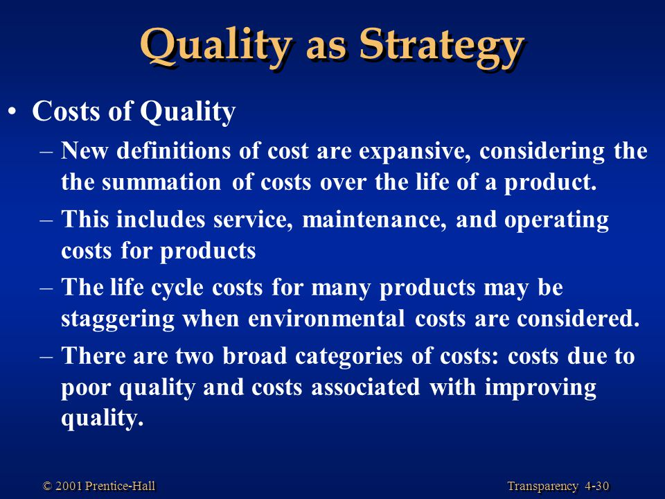 Quality as Strategy Costs of Quality